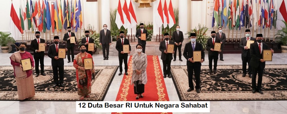 12 Duta Besar RI Untuk Negara Sahabat Baru Saja Dilantik, Siapa Saja?
