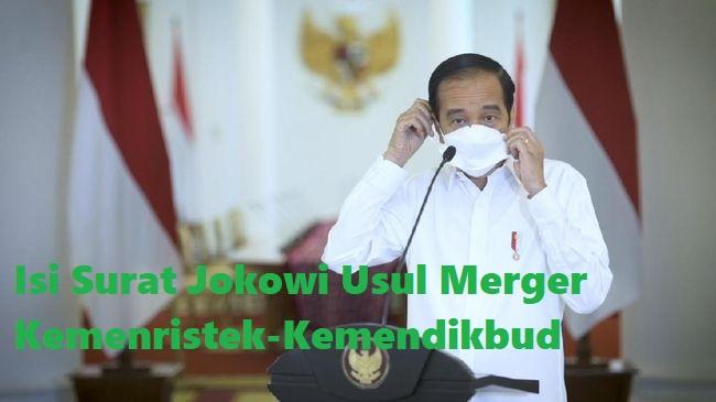 Isi Surat Jokowi Usul Merger Kemenristek-Kemendikbud
